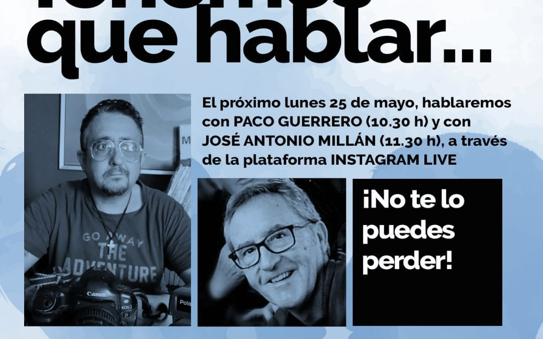 """Paco Guerrero y José Antonio Millán participarán el lunes en """"Tenemos que hablar"""" con la Galería Manolo Alés"""